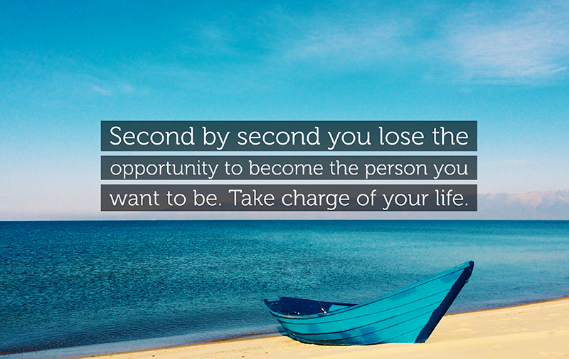 7 Ways How to take charge of your Life